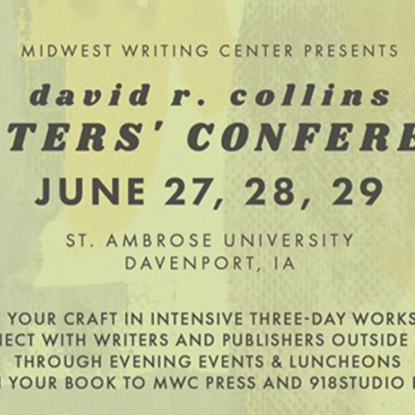 David R. Collin's Writers' Conference   Midwest Writing Center